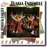 TRAKIA FOLKLORE ENSEMBLE - FOLK SONGS & DANCES-Folk Music-Traditional