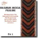 BULGARIAN MUSICAL FOLKLORE - Vol. 1-Folk Music-Traditional