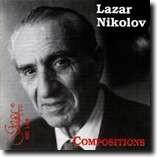LAZAR NIKOLOV - COMPOSITIONS-Chamber Ensemble-Chamber Music
