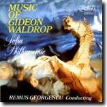 MUSIC OF GIDEON WALDROP - COMPOSITIONS - Sofia Philharmonic - REMUS GEORGESCU, conducting-Voices and Orchestra-Vocal Collection