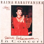 RAINA KABAIVANSKA IN CONCERT-Voices and Orchestra-Vocal Collection