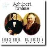 SCHUBERT AND BRAHMS - GEORGI BADEV, viola - BOJIDAR NOEV, piano-Piano
