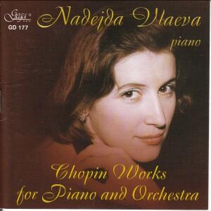 NADEJDA VLAEVA, Piano - Chopin Works for Piano and Orchestra-Piano