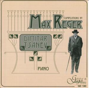 MAX REGER - Piano Compositions - Dimitat Tsanev, piano-Piano-Instrumental