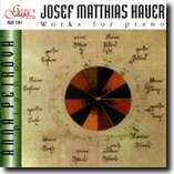 JOSEF MATTHIAS HAUER - Works for piano-Piano-Instrumental