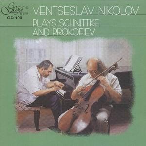 Alfred Schnittke, Sergey Prokofiev - Venteslav Nikolov, cello - Rosteslav Yovchev, piano -Piano and Cello-Instrumental