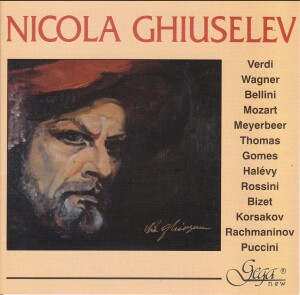 NICOLA GHIUSELEV , bass - ARIAS FROM OPERAS - Verdi,  Wagner, Bellini, Mozart, etc...-Voices and Orchestra-Vocal and Opera Collection