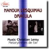 """NANOUK L'ESQUIMAU"" & ""DRACULA"" - Music Chrstian Leroy - Metarythmes de I'air-Film Music-Instrumental"