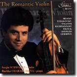 THE ROMANTIC VIOLIN - Sergiu SCHWARTZ, violin - Ruzhka CHARAKCHIEVA, piano-Piano