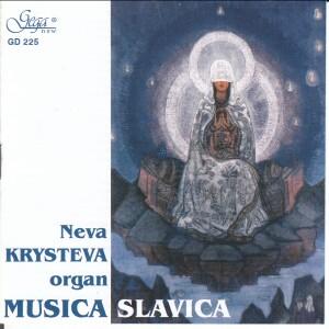 MUSICA SLAVICA - Neva KRYSTEVA, organ-Organ-Organ Collection