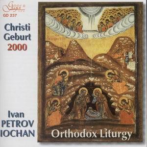 IVAN PETROV-IOCHAN - Orthodox Liturgy - Christi Geburt 2000-Choir-Sacred Music