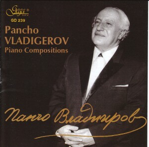 PANCHO VLADIGEROV - PIANO COMPOSITIONS - Dessislava Shtereva - Rada Chomakova-Piano-Instrumental