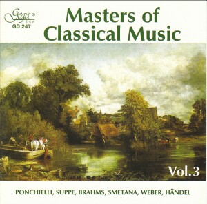 MASTERS OF CLASSICAL MUSIC - Vol. 3 - PONCHIELLI - SMETANA - WEBER-Orchestra-Orchestral Works