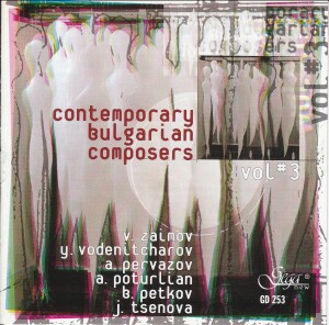 CONTEMPORARY BULGARIAN COMPOSERS - Vol. 3-Chamber Ensemble-Chamber Music