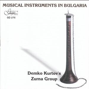 MUSICAL INSTRUMENTS IN BULGARIA - Demko Kurtov's ZOURNA GROUP-Folk Music-Traditional