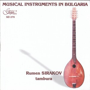 MUSICAL INSTRUMENTS IN BULGARIA - Rumen SIRAKOV, tambura-Folk Music-Traditional