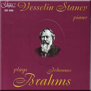 Brahms - Six Pieces for Piano, Op.118 / Seven Fantasias for Piano, Op.116 - Vesselin Stanev -Piano-Instrumental