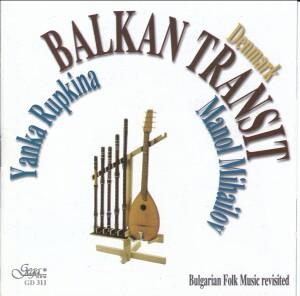BALKAN TRANSIT - Yanka Rupkina - Manol Mihailov-Folk Music-Traditional