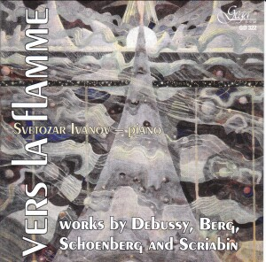 S. IVANOV, piano - Vers la flamme: DEBUSSY, BERG, SCHOENBERG,  SCRIABIN-Piano-Instrumental
