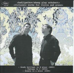 FRANZ SCHUBERT - DIMITRI HADJIPETKOV, violin - YUAN SHENG, piano-Violin