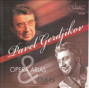 PAVEL GERDJIKOV - Opera Arias & Duets-Voices and Orchestra-Opera & Vocal Collection