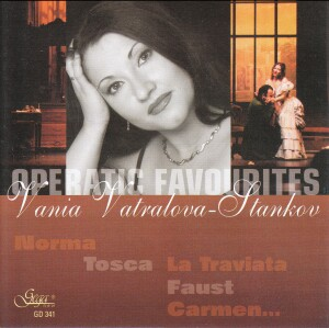 OPERATIC FAVOURITES - VANIA VATRALOVA - STANKOV - Norma - Tosca - La Traviata - Faust -Voices and Orchestra-Opera & Vocal Collection