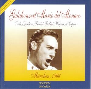 GALAKONZERT MARIO DEL MONACO - München 1966 - Manrico de Tura-Opera Live