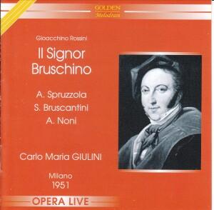 ROSSINI - IL SIGNOR BRUSCHINO - Farsa giocosa in un atto di G. Foppa - Milano 1951 - C. M. Giulini-Opera Collection