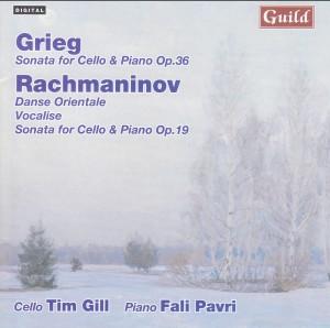 Grieg and Rachmaninov - Timothy Gill, cello  / Fali Pavri, piano-Piano and Cello-Chamber Music