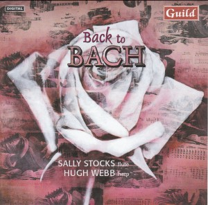 Back to Bach • Music by J. S. Bach,  C.  P. E. Bach,  J. Ch. F. Bach - H. Webb, harp  / S. Stocks, flute-Flute