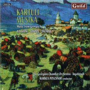 Kartuli Musika • Music from Georgia by Nassidse, Loboda, Zinzadse-Chamber Orchestra-Chamber Music