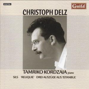 Ch. Delz - Sils, 'Reliquie', Drei Auszüge aus 'Istanbul' - T. Kordzaia, piano-Piano-Chamber Music