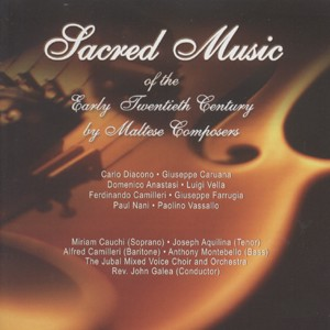 SACRED MUSIC OF THE 20TH CENTURY BY MALTESE COMPOSERS -Liturgy-Sacred Music