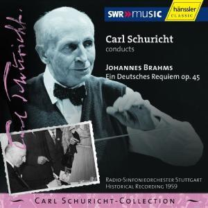 C. Schuricht Conducts: J. Brahms - Ein Deutsches Requiem op. 45-Orchestral Works
