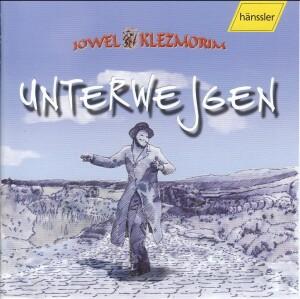 Jowel Klezmorim - Unterwejgen-Chamber Music