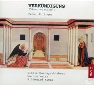 "Peter Ablinger: Verkündigung (""Annunciation"")"