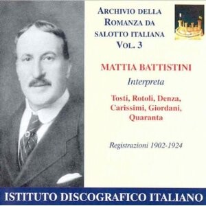 Mattia Battistini and Various - Romanzen im ital.Salon Vol.3.-Voices and Orchestra-Vocal and Opera Collection