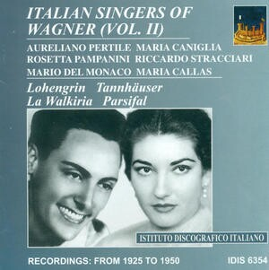 R. Wagner - Italian Wagner Singers, Vol. 2 1927-1950-Voices and Orchestra-Vocal and Opera Collection