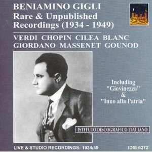 Beniamino Gigli - Opera Arias - Rare and unpublished recordings-Voices and Orchestra-Opera & Vocal Collection