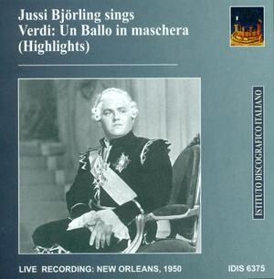 Jussi Björling Sings Highlights from Verdi's 'Un Ballo in maschera'-Voices and Orchestra-Vocal and Opera Collection
