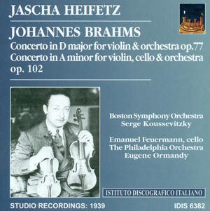 Jascha Heifetz plays Brahms - Violin Concerto in D, Op.77; Concerto in A- , for violin and cello, Op.102-Violin