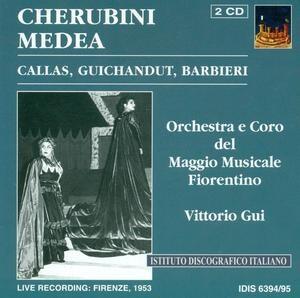 Cherubini - Medea - Callas, Guichandut, Barbieri, Vittorio Gui-Opera Collection