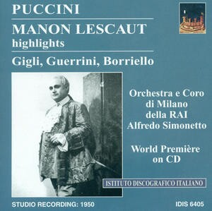 Puccini - Manon Lescaut (Highlights) - A. Simonetto, conductor-Voices and Orchestra-Opera Collection