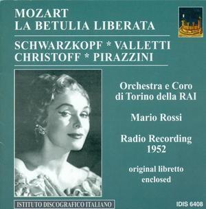 Mozart - La Betulia Liberata - Schwarzkipf, Pirazzini, Valletti, Christoff-Voices and Orchestra-Vocal and Opera Collection