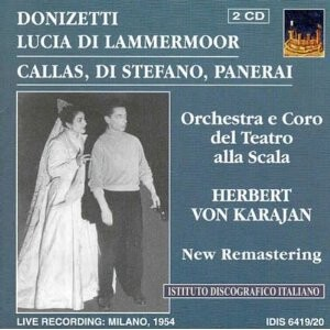 Donizetti - Lucia di Lammermoor - Herbert von Karajan, M. Callas and etc.-Voices and Orchestra