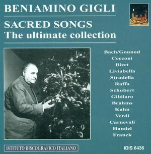 B. Gigli - Sacred Songs - The Ultimate Collection; Gigli sings Franck, Handel, Gounod, etc.-Songs-Sacred Music