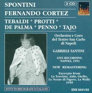 Gaspare Spontini - Fernando Cortez by Tebaldi Renata-Voices and Orchestra