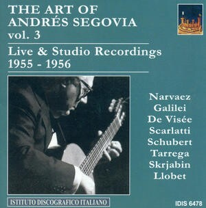 The Art of Andrés Segovia, Vol.3-Guitar Music-Great Performers