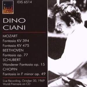 Dino Ciani - Piano Works by Mozart, Beethoven, Schubert and Chopin-Piano-Great Performers