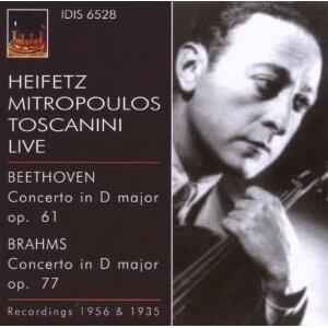 Heifetz, Mitropoulos and Toscani Live - Beethoven - Concerto in D; Brahms -Concerto in D-Violin